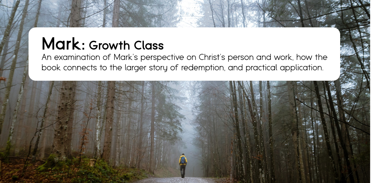 Book of Mark Growth Class Cover